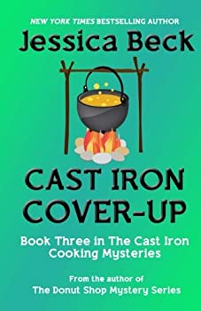 Cast Iron Cover-Up - Book #3 of the Cast Iron Cooking Mystery