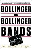 Bollinger on Bollinger Bands (PROFESSIONAL FINANCE & INVESTM)