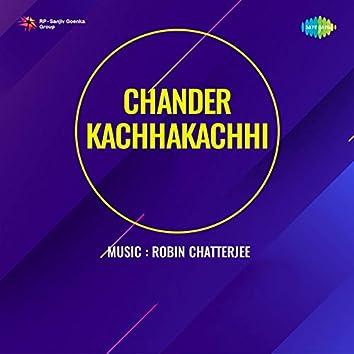 Chander Kachhakachhi (Original Motion Picture Soundtrack)