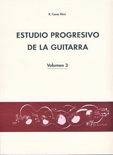 CASAS MIRO B. - Estudio Progresivo Vol.3 para Guitarra