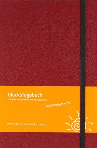 GlücksTagebuch (rot): Steigert den persönlichen Glücksfaktor.