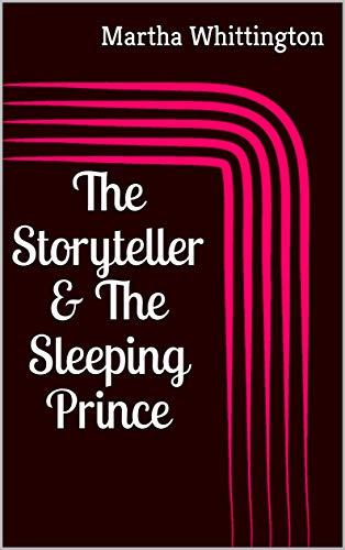 The Storyteller & The Sleeping Prince (The Hitman's Journal Book 3) (English Edition)