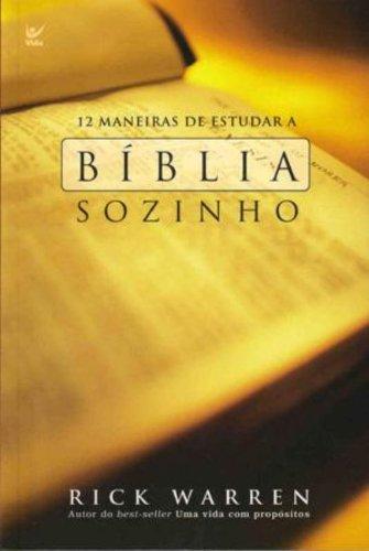 12 maneiras de estudar a Bíblia sozinho