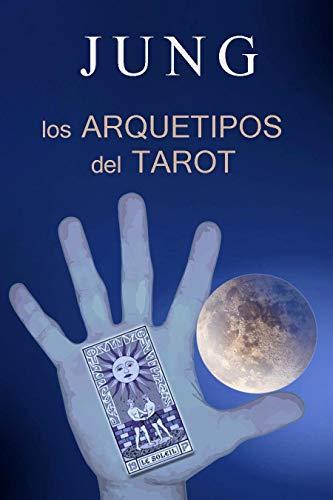 JUNG Y LOS ARQUETIPOS DEL TAROT