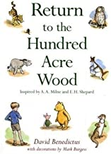 Return to the Hundred Acre Wood: Inspired by A. A. Milne and E. H. Shepard by Benedictus, David (2009)