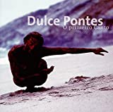 Songtexte von Dulce Pontes - O primeiro Canto