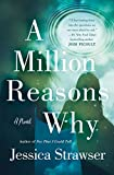 Image of A Million Reasons Why: A Novel