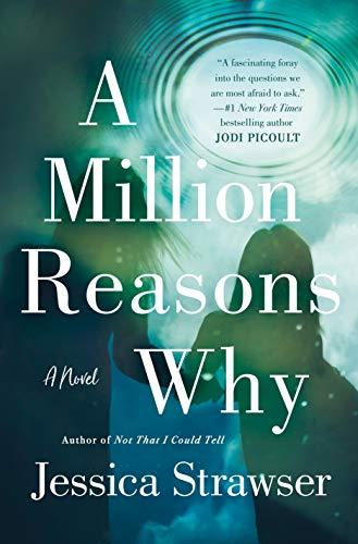 Image of A Million Reasons Why: A Novel