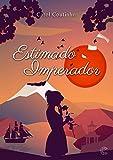 Estimado Imperador (Imperial Livro 2) (Portuguese Edition)