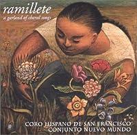 Ramillete: Garland of Choral Songs