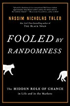 Download Fooled by Randomness: The Hidden Role of Chance in Life and in the Markets PDF