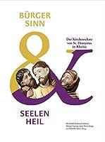Buergersinn und Seelenheil: Der Kirchenschatz von St. Dionysius in Rheine