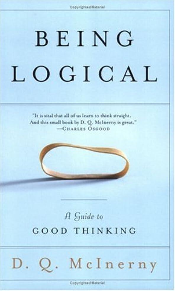 修士号ゼロ買い手Being Logical: A Guide to Good Thinking (English Edition)
