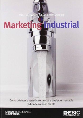 Marketing industrial (Libros profesionales)