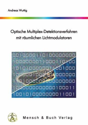 Optische Multiplex-Detektionsverfahren mit räumlichen Lichtmodulatoren
