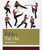 La Bible du Tai chi de Dan Docherty