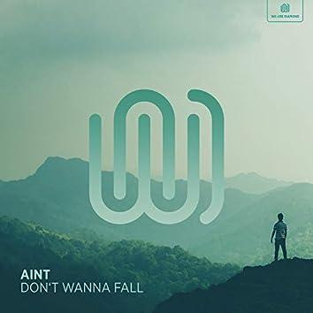 Don't Wanna Fall