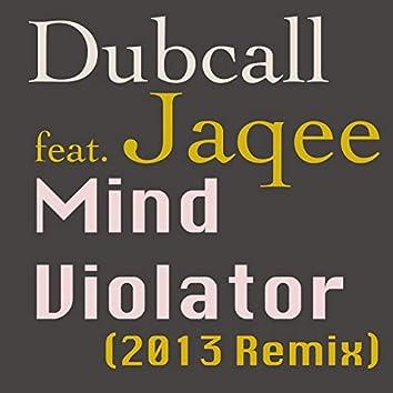 Mind Violator (feat. Jaqee) [2013 Remix]