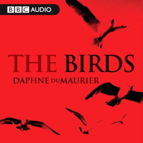 The Birds (Dramatised) audiobook cover art