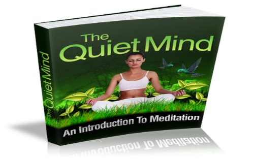 The Quite Mind (English Edition)