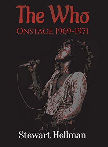 The Who Onstage 1969-1971