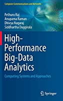 High-Performance Big-Data Analytics: Computing Systems and Approaches (Computer Communications and Networks)