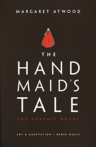 The Handmaid's Tale: The Graphic Novel (English Edition)