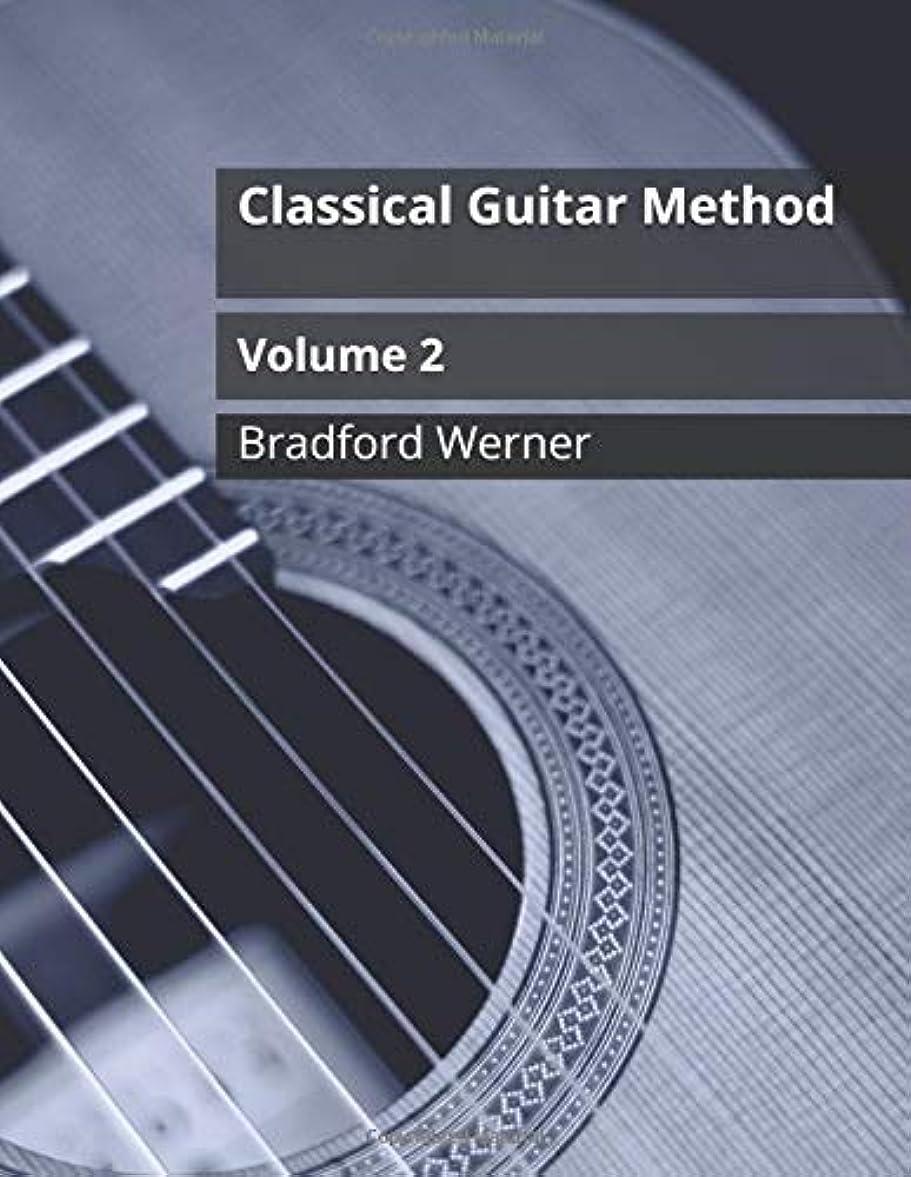 幻想お誕生日日記Classical Guitar Method Volume 2: For Classical and Fingerstyle Guitar