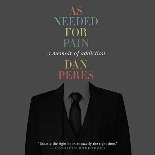 As Needed for Pain Audiobook By Dan Peres cover art