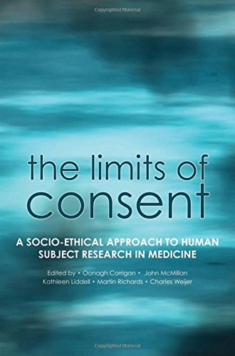 The Limits of Consent: A Socio-Ethical Approach to Human Subject Research in Medicine