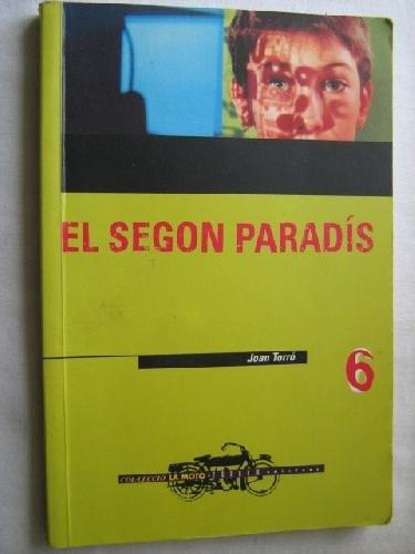 El segon paradís: 6 (La Moto)