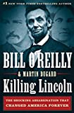 Killing Lincoln Ghost Written by Bill O'Reilly