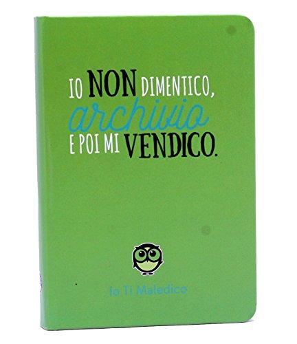 Notes Mini Verde Io Ti Maledico
