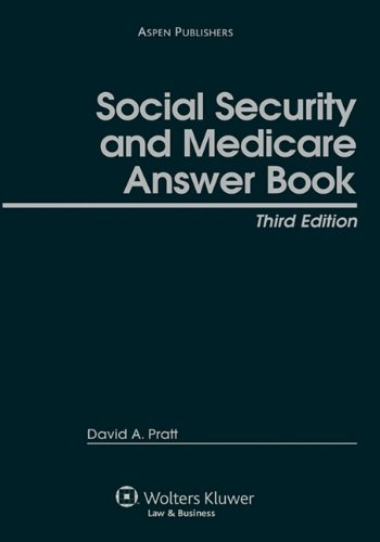 Social Security and Medicare Answer Book