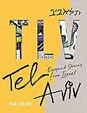 TLV Tel Aviv Recipes & Stories Israel
