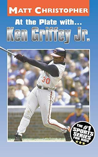 At the Plate with...Ken Griffey Jr. (Matt Christopher Sports Bio Bookshelf)
