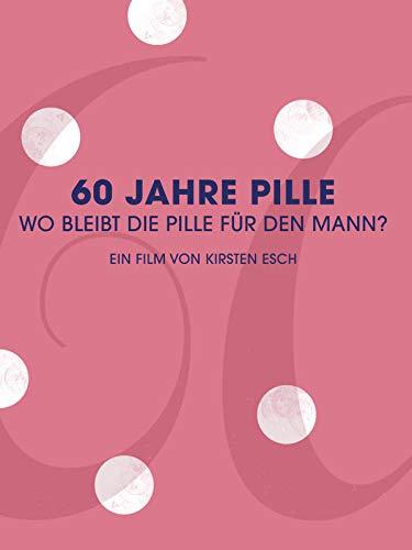 60 Jahre Pille - Wo bleibt die Pille für den Mann?