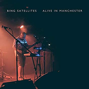 Alive in Manchester