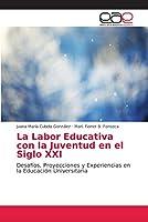 La Labor Educativa con la Juventud en el Siglo XXI