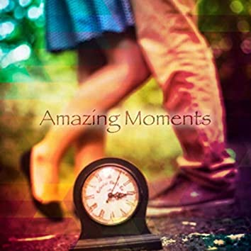 Amazing Moments (feat. Elizabeth Lorrey)