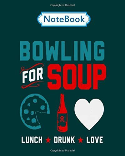 Notebook: marvelous bowling for soup lunch drunk love - 50 sheets, 100 pages - 8 x 10 inches