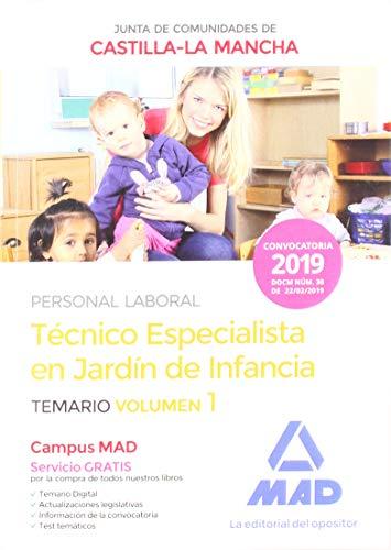 Técnico Especialista en Jardín de Infancia (Personal Laboral De La Junta De Comunidades De Castilla-La Mancha). Temario Volumen 1