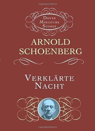 Verklarte Nacht (Dover Miniature Music Scores) by Arnold Schoenberg (2005-07-27)
