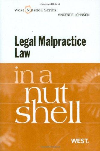Legal Malpractice Law in a Nutshell (Nutshells)