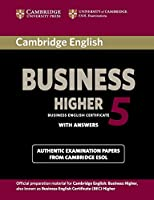 Cambridge English Business 5 Higher Student's Book with Answers. (BEC Practice Tests)