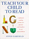Teach Your Child To Read: A Phonic Reading Guide for Parents and Teachers: A Phonetic Reading Primer for Parents and Teachers to Use with Children