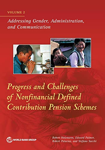 Progress and challenges of nonfinancial defined contribution pension schemes: Vol. 2: Addressing gender, administration, and communication