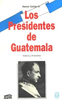 Best presidentes de guatemala Reviews