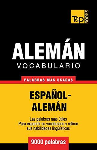 Vocabulario español-alemán - 9000 palabras más usadas (T&P Books)