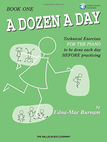A Dozen a Day: Technical Exercises for the Piano to Be Done Each Day Before Practicing